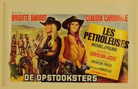 The Legend of Frenchie King (French: Les Pétroleuses) Poster