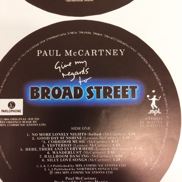 The Original proof artwork for the vinyl labels for there LP Give My Regards to Broad Street by Paul McCartney